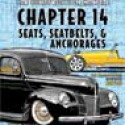 Chapter 14 - Seats, Seatbelts, & Anchorages
